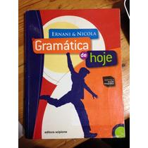 Gramática De Hoje - Ernani & Nicola - Editora Scipione