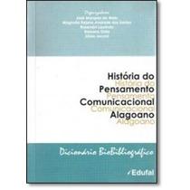 História Do Pensamento Comunicacional Alagoano: Dicionári