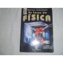 As Faces Da Fisica - W.carron E O.guimaraes - Fr.grátis