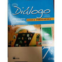 Livro: Diálogo Língua Portuguesa 7°ano.