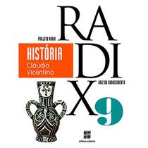 Projeto Radix História 9º Ano