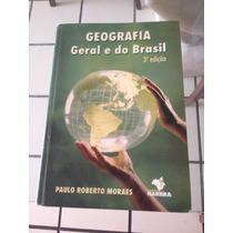 Livro Geografia Geral E Do Brasil - Paulo Roberto Moraes