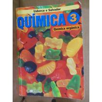 Livro Química 3 Química Orgânica Usberco E Salvador - B3