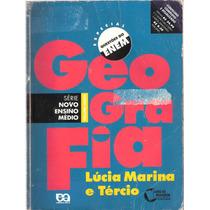 Geografia Novo Ensino Médio - Do Professor - Marina E Tércio