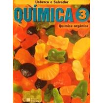 Livro Quimica 3 Usberco E Salvador - Quimica Organica