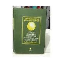 Novo Manual De Portugues Redação Gramatica Literatura Ortogr