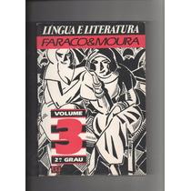Língua Literatura Faraco&moura Volume 3 2º Grau D4