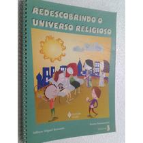 Livro Redescobrindo O Universo Religioso 3 - Fundamental