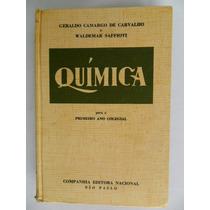 Livro Química Primeiro Ano 1961 Geraldo Camargo E Waldemar