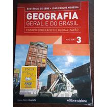 Geografia Geral E Do Brasil V.3- Eustáquio & João C. Moreira