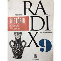 Projeto Radix História - 9º Ano - 3ª Ed. 2013
