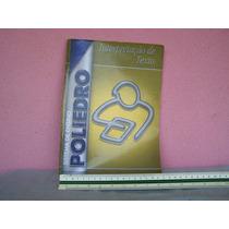 Livro Poliedro Interpretação De Texto. Único.