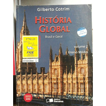 Livro: História Global - Brasil E Geral - Volume 2.