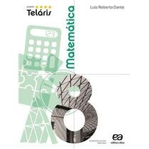 Projeto Teláris Matemática 8º Ano - Edição De 2012