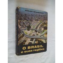 Aroldo De Azevedo - O Brasil E Suas Regiões - História