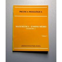 Prática Pedagógica - Matemática - Ensino Médio - Geometria