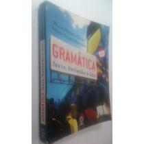 Livro Gramatica Texto Reflexão E Uso - Willian Cereja