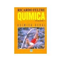 Livro Química Volume 1, Química Geral - Ricardo Feltre