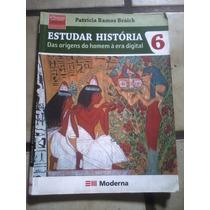Livro - Estudar História Das Origens Do Home A Era Digital 6