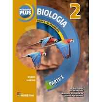 Moderna Plus Biologia 2º Ano - Nova Edição