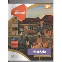 Projeto Jimboê História 3º Ano Para O Professor Aa