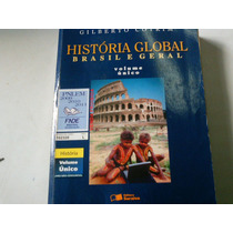 História Global Brasil E Geral Gilberto Cotrim Volume Unico