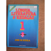 Livro: Língua, Literatura E Redação 1 De José De Nicola