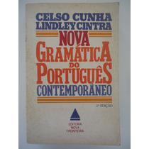 Nova Gramática Do Português Contemporâneo - Celso Cunha .