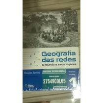 Coleção Geografia Das Redes O Mundo E Seus Lugares 1,2,3 Eb