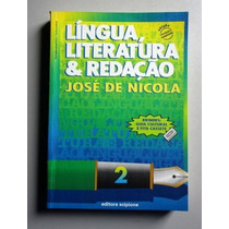 Língua, Literatura & Redação 2 - José De Nicola