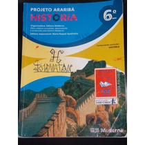 História 6º Ano - Projeto Araribá - Editora Moderna
