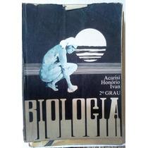 Biologia Acarisi Honorio Ivan 2º Grau Ensino Medio