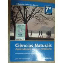 Ciencias Naturais 7ª Serie Eduardo Leite Do Canto