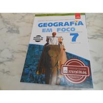 Livro: Geografia Em Foco 7º Ano ( Livro Do Professor) - Novo