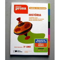 História -projeto Prosa -alves -oliveira -borella -3.o Ano