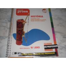 História Projeto Prosa 4º Ano- Livro Do Professor