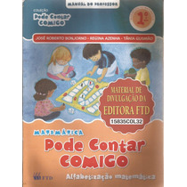 Pode Contar Comigo 1º Ano -manual Do Professor -josé Roberto