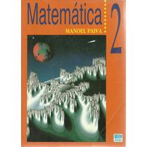 Livro Matemática - Manoel Paiva Vol. 2. Frete Grátis 1995