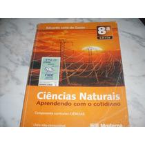 Ciências Naturais 8ª - Eduardo Leite Do Canto