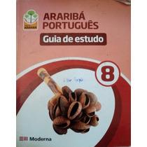 Guia De Estudos Araribá Português Oitavo Ano