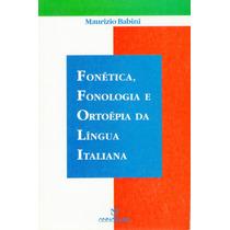 Livro Fonética, Fonologia E Ortoépia Da Língua Italiana