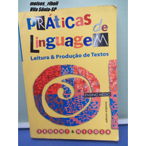 Livro Práticas De Linguagem Ensino Médio Ernani 2007 P