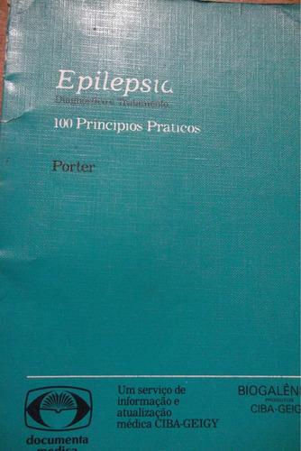 Epilepsia Diagnóstico E Tratamento - Roger J. Porter