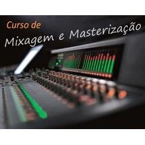 Curso De Mixagem E Materização