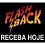 Kit 1600 Musicas Flash Back 60/70/80/90 Dowload Receba Hoje