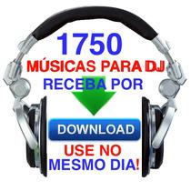 1750 Musicas 2015 Djs Festas Receba Na Hora Por Download