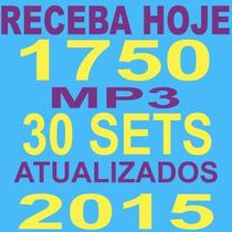 Repertório Dj 1750 Músicas+30 Sets Mix+frete Grátis+download