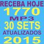 Repertório Dj 1770 Músicas+35 Sets Mix+frete Grátis+download
