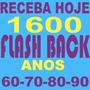 Kit Dj 1600 Musicas Festa Flashback Anos 60 70 80 90 São 9gb