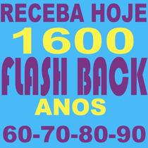 Receba Hoje 1600 Musicas Flashback Anos 60 70 80 90 São 9gb